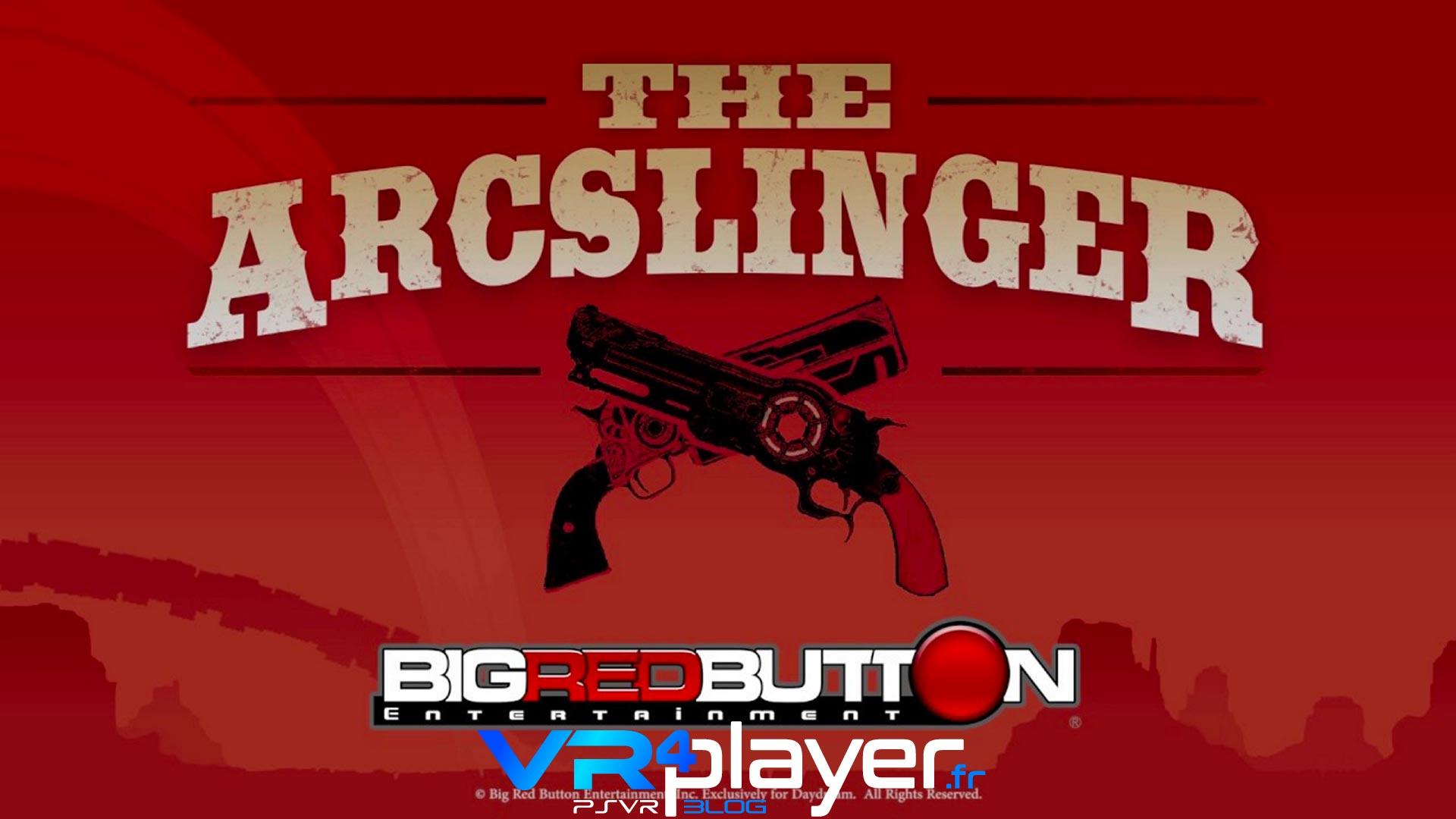 The Arcslinger PSVR - VR4player.fr