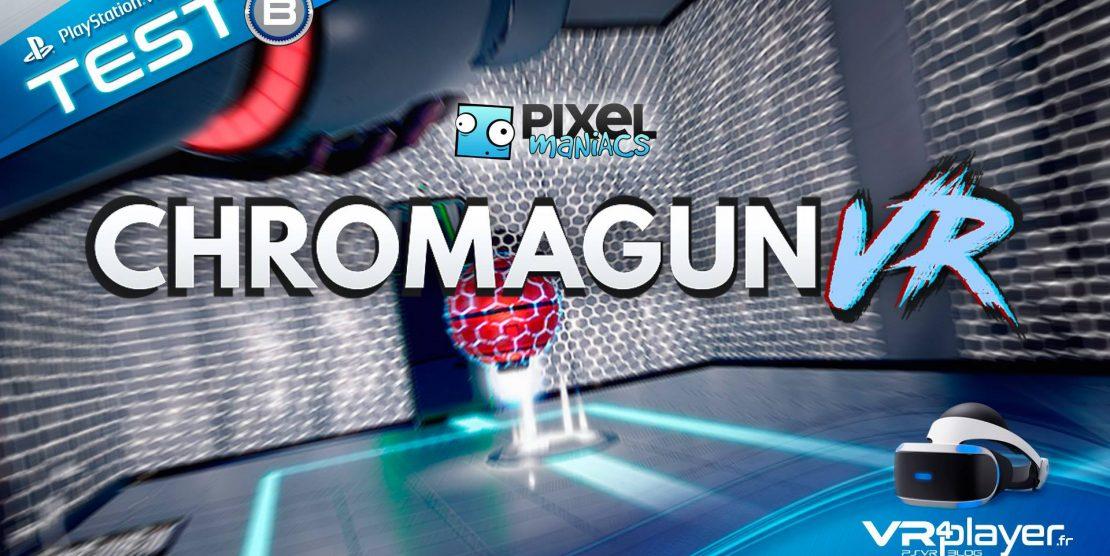PlayStation VR :  Chromagun, le test haut en couleur sur PSVR