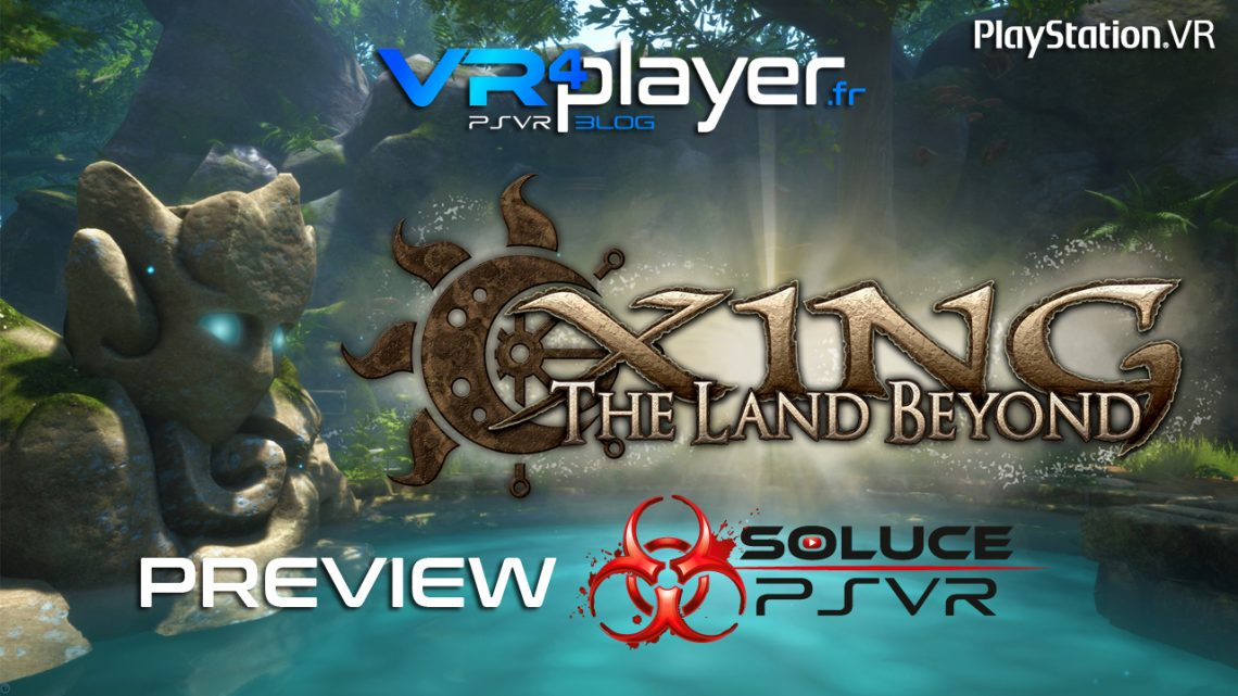 preview Xing The Lang Beyong sur PSVR - vr4player.fr