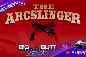The Arcslinger disponible aux US – Preview PSVR, PlayStation VR.