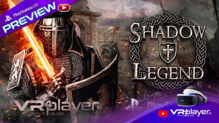 Shadow Legend VR