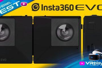 PlayStation VR : Camera VR 360° – 180° 3D Insta360 EVO Test sur PSVR