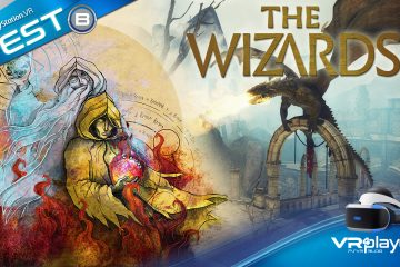 PlayStation VR : The Wizards Enhanced Edition, on teste sa magie sur PSVR