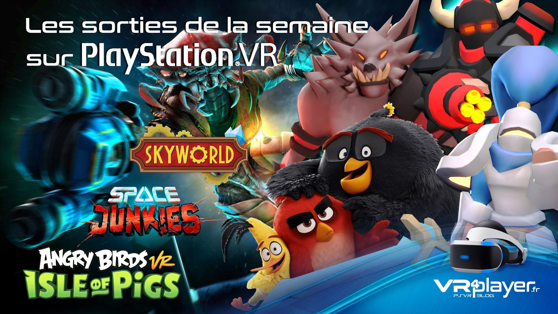 les sorties de la semaine sur PlayStation VR - vr4player.fr