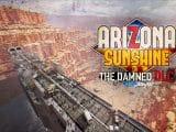 Arizona Sunshine The Damned DLC
