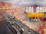 Arizona Sunshine The Damned DLC