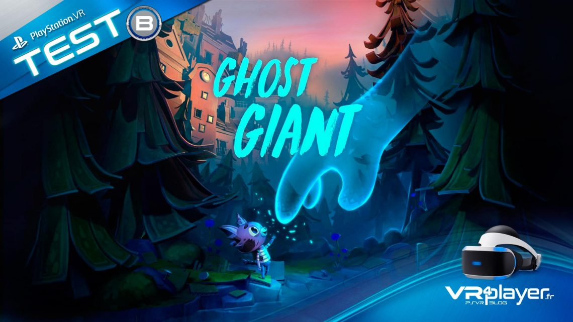 Ghost Giant Test PlayStation VR PSVR VR4Player