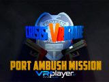 Crisis VRigade Port Ambush - VR4player