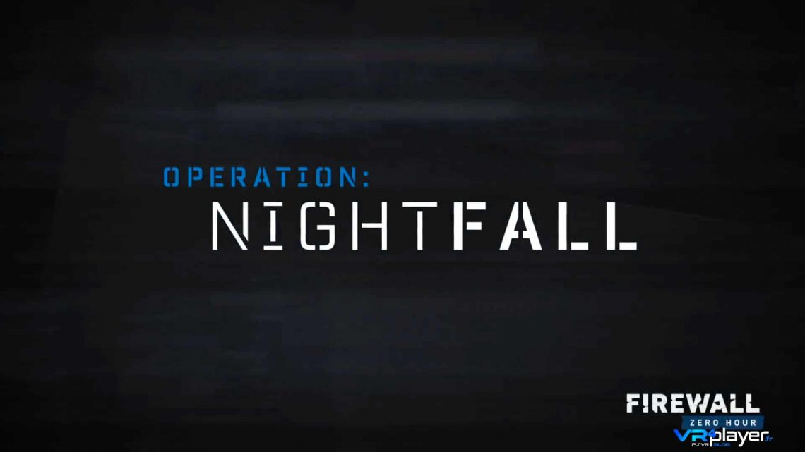 Firewall Zero Hour - Operation Nightfall