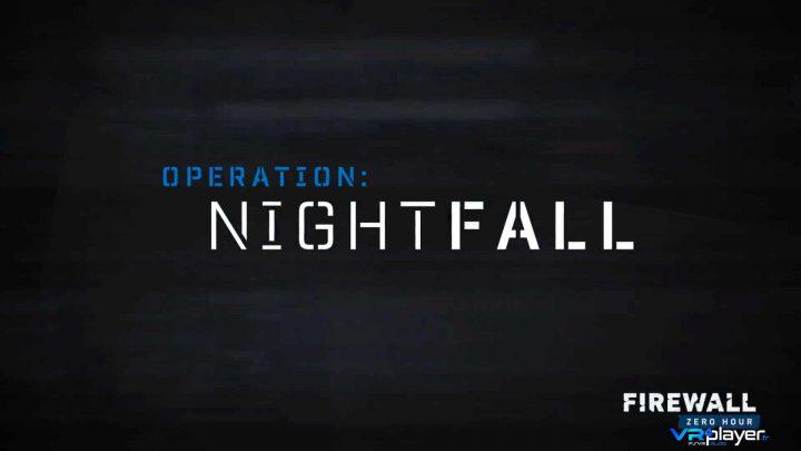 Firewall Zero Hour - Operation Nightfall