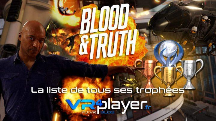 tous les trophées de Blood and Truth