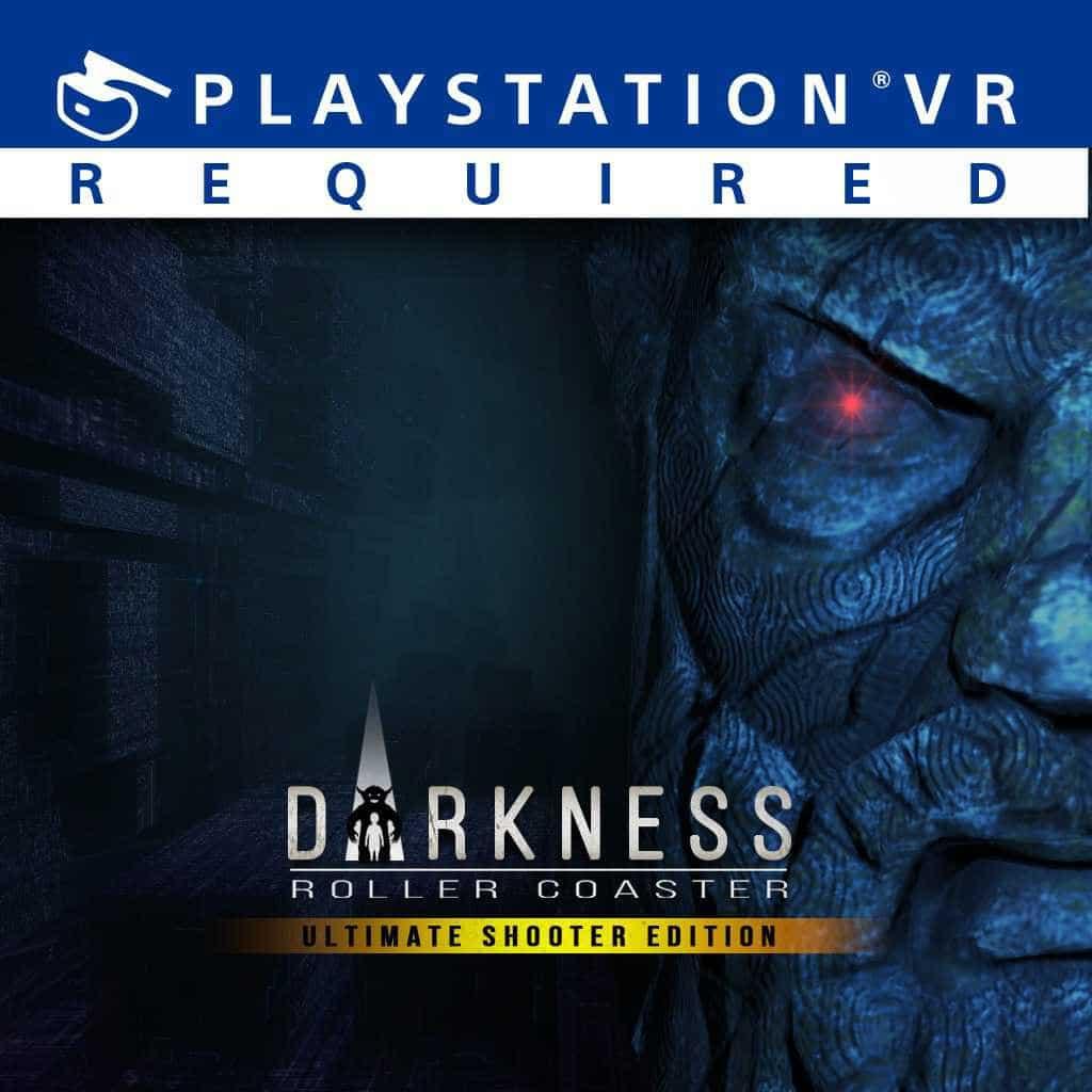 Darkness Roller Coaster PSVR PlayStation VR VR4Player
