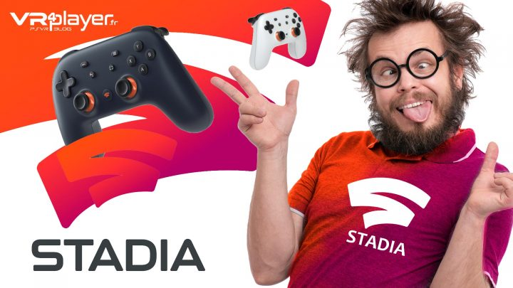 Google Stadia VR4player Débits internet
