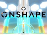 OnShape - VR4player.fr