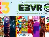E3 VR ShowCase 2019 Upload VR - VR4Player.fr