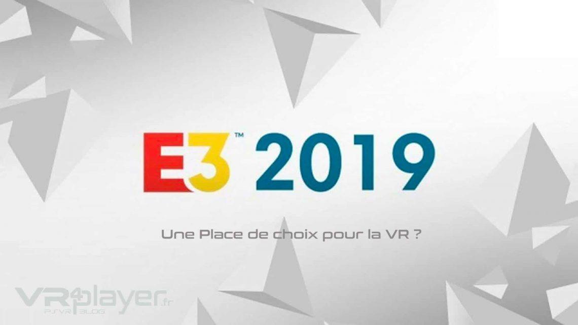 E3 2019 - VR4player.fr