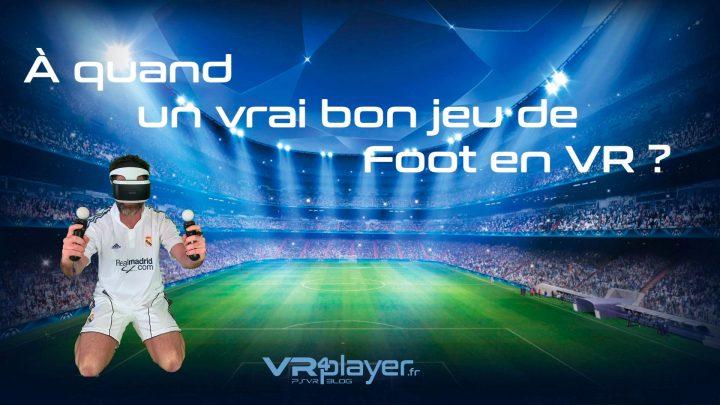 Foot VR -VR4player.fr