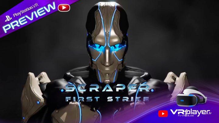 Scraper First Strike - PSVR - VR4player.fr