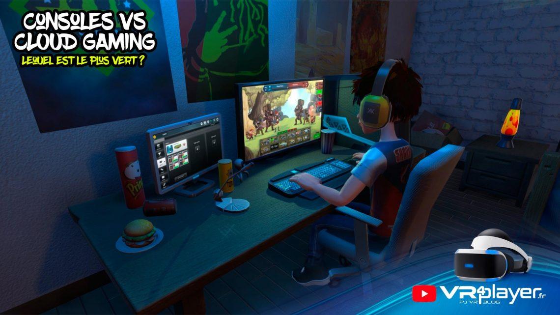 PS4, PS5, XBOX, Switch, PC, Consoles Physiques VS Cloud Gaming et Data Center - Écologie, Dossier VR4Player