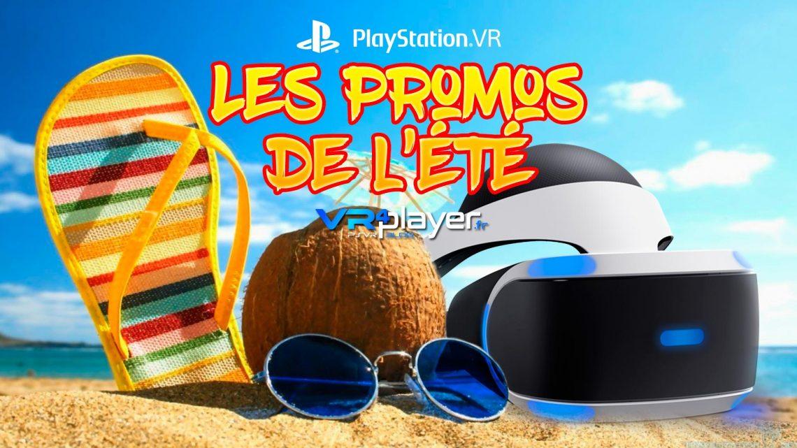 Promos de l'été 2019 PlayStation VR PSVR VR4Player