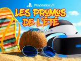 Promos de l'été 2019 PlayStation VR PSVR VR4Player
