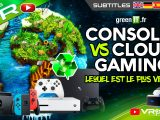 PS4, PS5, XBOX, Switch, PC, Consoles Physiques VS Cloud Gaming et Data Center - Écologie, Dossier VR4Player