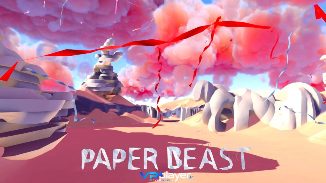 Paper Beast - PSVR -VR4player.fr