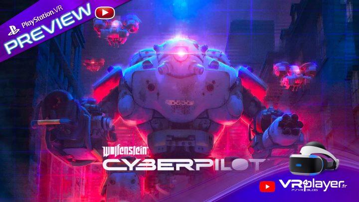 Wolfenstein Cyberpilot - PSVR - VR4player.fr