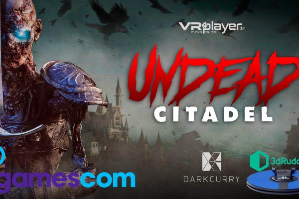 Undead Citadel - 3dRudder - VR4player.fr