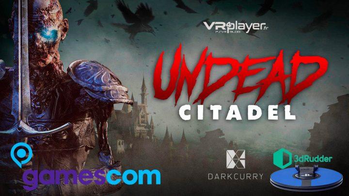 Undead Citadel - 3dRudder - VR4player.fr