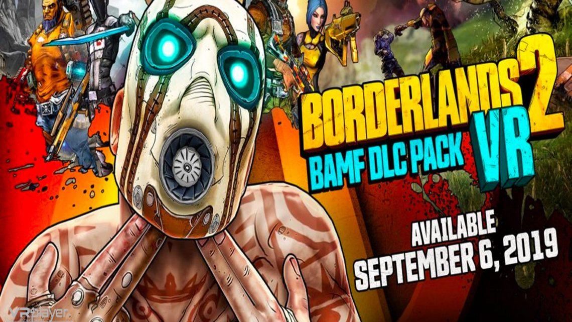 Borderlands 2 VR - DLC - VR4player.fr