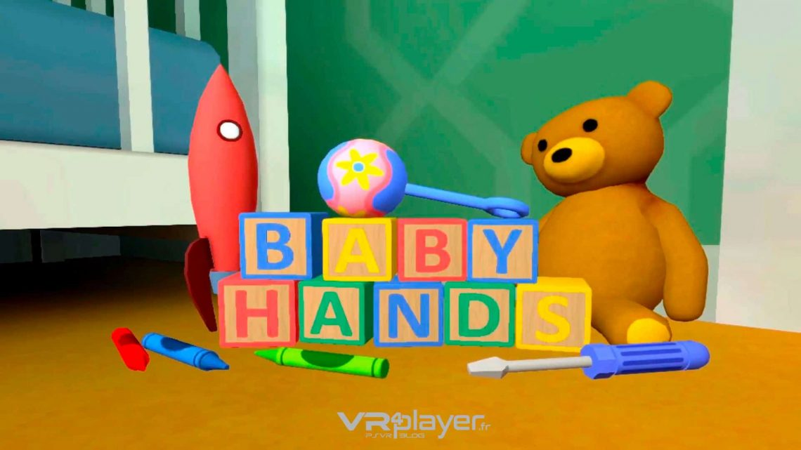 Baby Hands - PSVR - VR4player.fr
