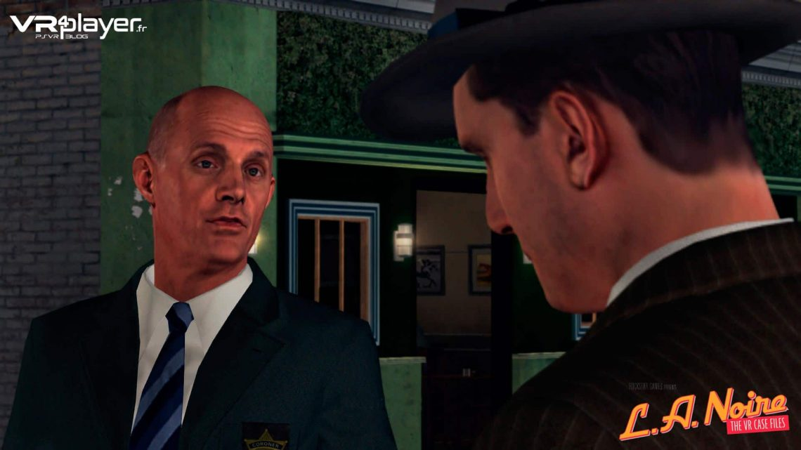L.A. NOIRE The VR Case Files / Les enquêtes VR PSVR PlayStation VR VR4Player