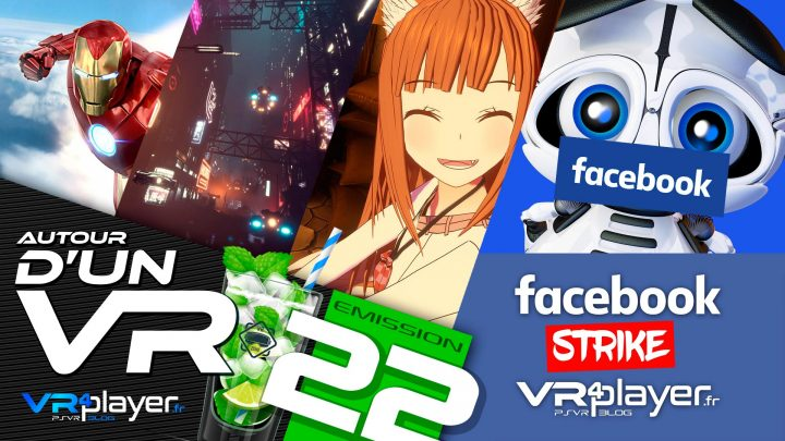 Podcast 22 Facebook strike VR4Player
