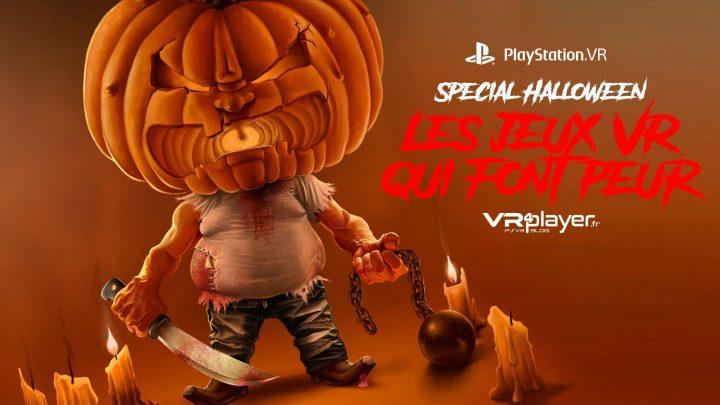 Halloween Les jeux PSVR D'horreur VR4Player