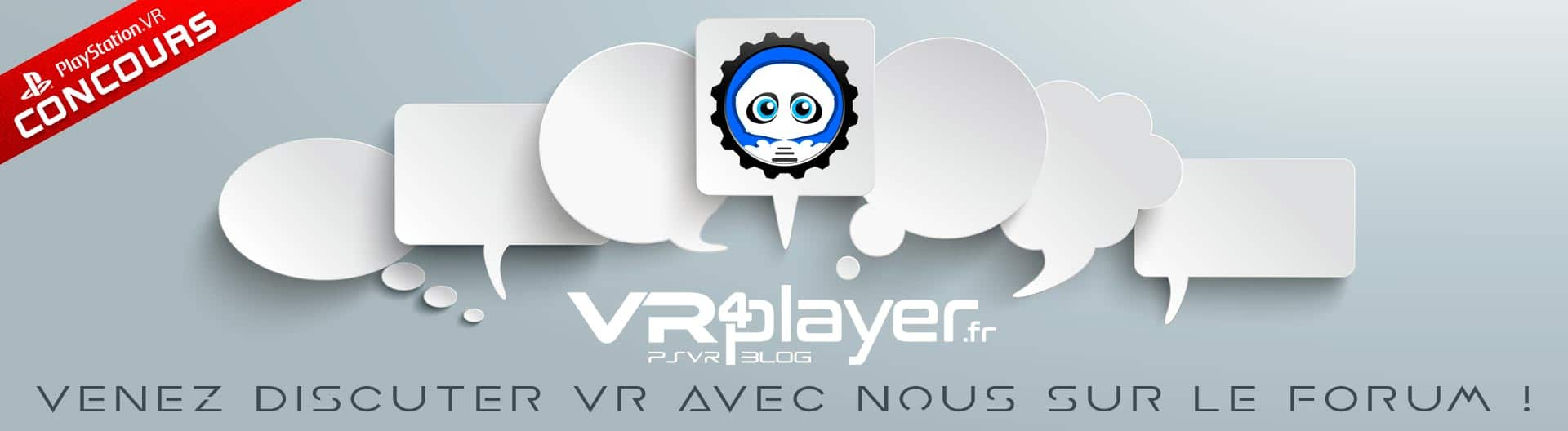 FORUM de discussions VR4PLAYER