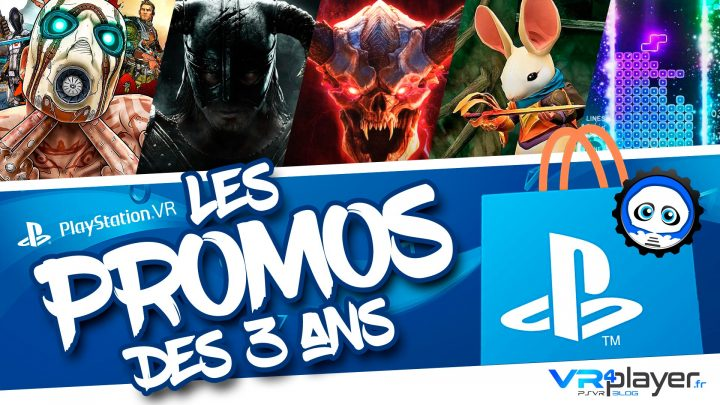 3 ans PlayStation VR Promos 2019