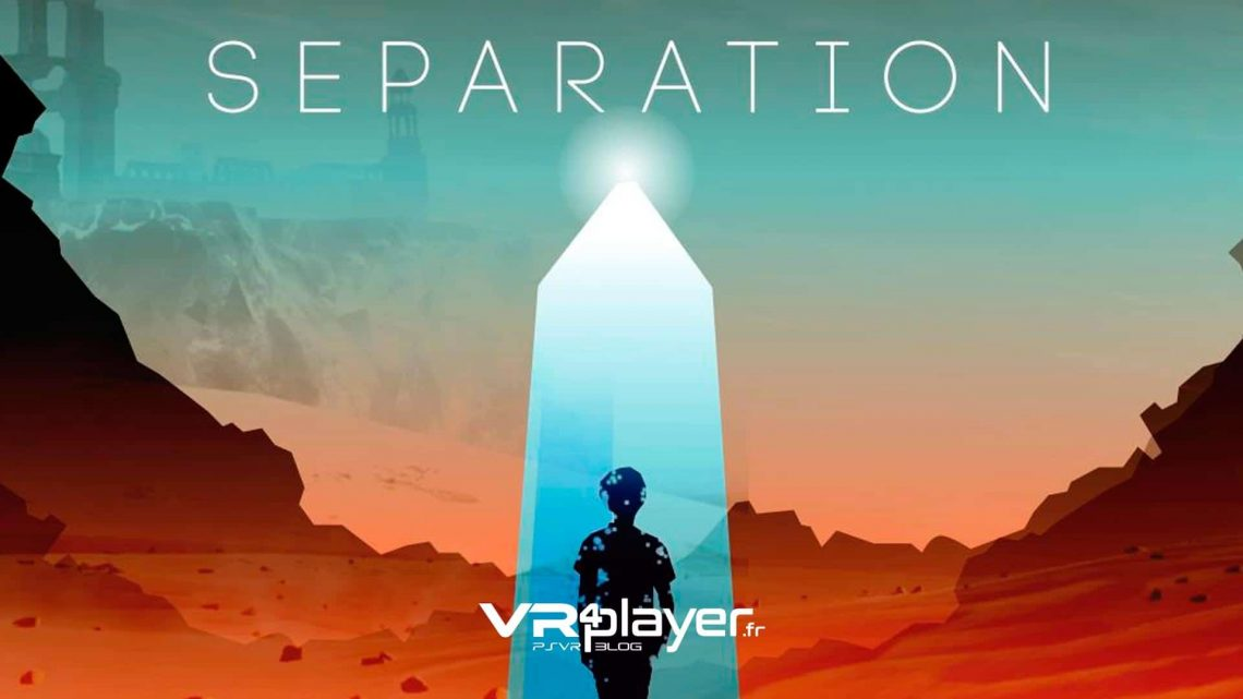 SEPARATION VR PSVR PlayStation VR VR4Player