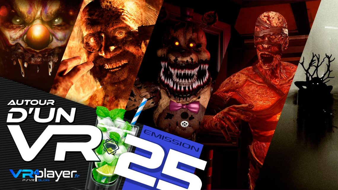 Podcast VR4Player Les jeux PSVR d'horreur #25