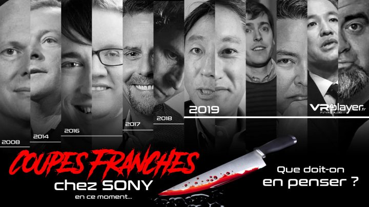 Départs chez Sony Coupes Franches Sony Interactive Entertainment VR4Player