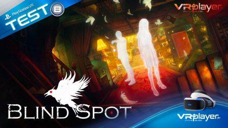 Blind Spot VR - PSVR - TEST - VR4player.fr