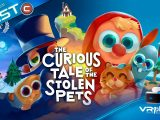 The Curious Tale Of The Stolen Pets VR4Player TEST Review