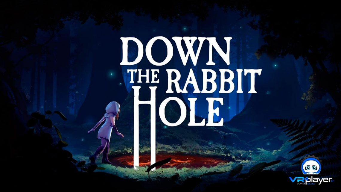 Down The Rabbit Hole PSVR PlayStation VR VR4Player