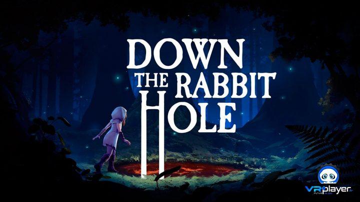 Down The Rabbit Hole PSVR PlayStation VR VR4Player