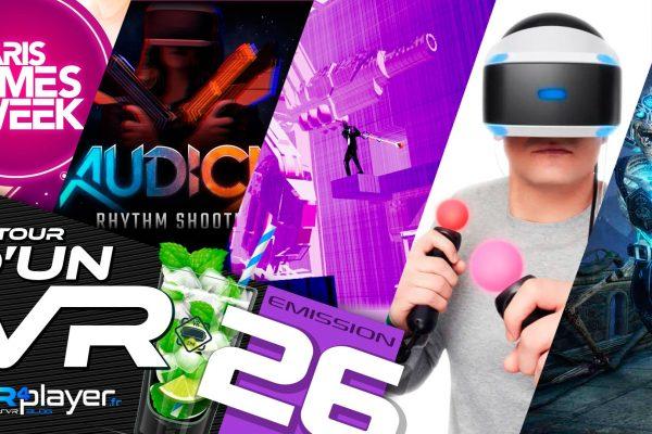 Podcast 26 Autour d'un VR PlayStation VR PSVR VR4Player