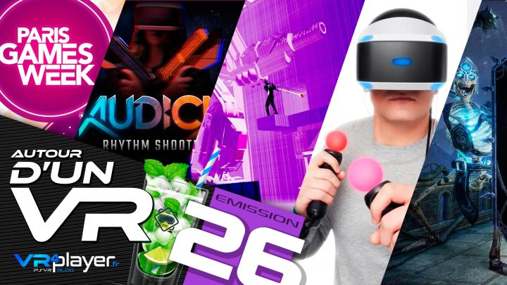 Podcast 26 Autour d'un VR PlayStation VR PSVR VR4Player