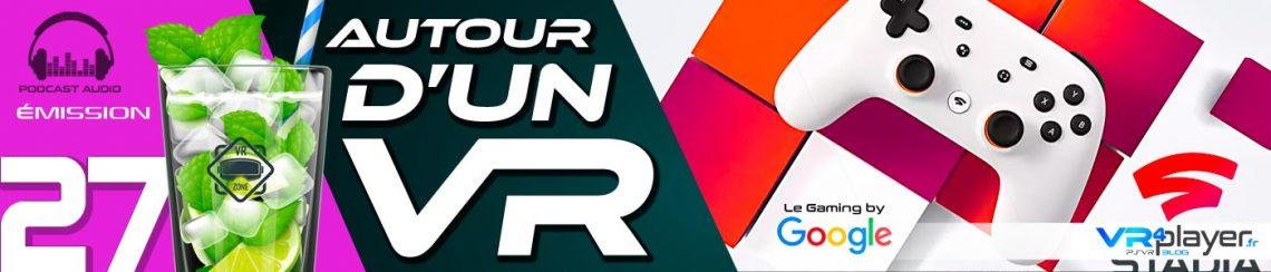 Podcast Emission 27 VR4player.fr