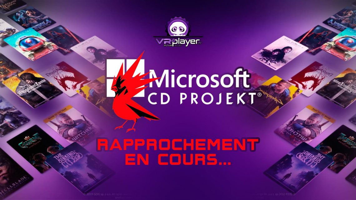 Microsoft CD Projekt Rapprochement VR4Player