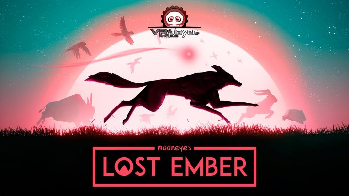 Lost Ember VR Mooneye Studios PSVR PlayStation VR VR4Player