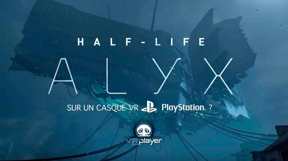 Half-Life Alyx PSVR PlayStation VR Sony VR4Player